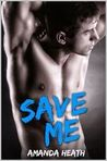 Save Me (Make or Break, #3)