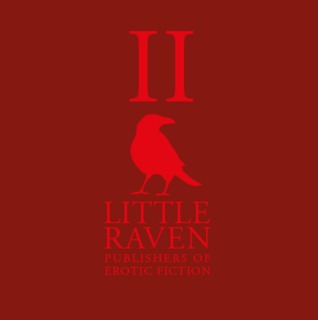 Little Raven Two: An Erotic Collection