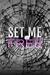 Set Me Free by Melissa Pearl