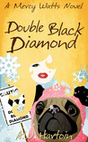 Double Black Diamond (Mercy Watts Mysteries, #3)