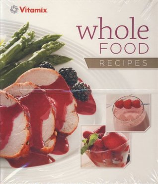 Vitamix whole food recipes by vitamix forumfinder Choice Image