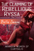 The Claiming of Rebellious Ryssa (Warrior Women of Chrysalis, #1) by Bella Swann