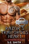 Razor's Traitorous Heart by S.E. Smith