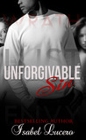 Unforgivable Sin by Isabel Lucero