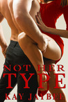 Not Her Type by Kay Jaybee