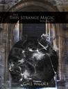 This Strange Magic (Rift, #4)