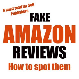 Self Publishers How to Spot Fake Amazon Reviews