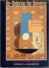 Re-Ordering the Universe: Picasso and Anarchism 1897-1914