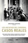 Los Archivos del Cardenal. Casos Reales