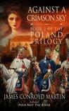 Against a Crimson Sky (The Poland Trilogy, #2)