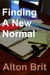 Finding A New Normal