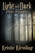Light and Dark: poems of pa...