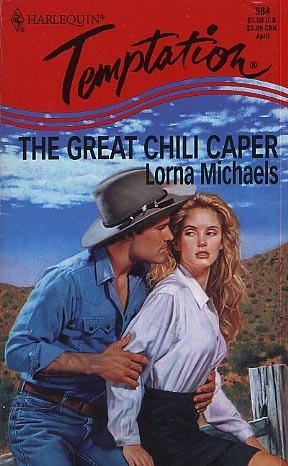 That Great Chili Caper (Harlequin Temptation, No 584)