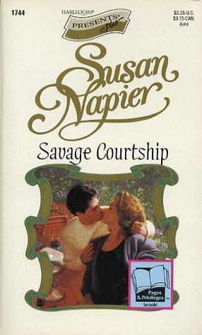 Savage Courtship (Harlequin Presents, No 1744)