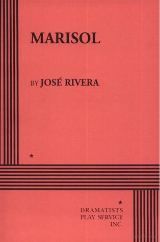 a literary analysis of marisol by jose rivera 1 marisol the study guide compiled and written by teresa troutman, mfa candidate in dramatic writing meet the playwright: jose rivera jose rivera was born on the island of puerto rico and.