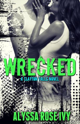 Wrecked by Alyssa Rose Ivy