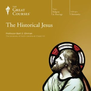The Historical Jesus (Great Courses, #643)