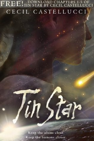 Tin Star, Chapters 1-5 by Cecil Castellucci