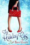The Holiday Gig by Erin Brady