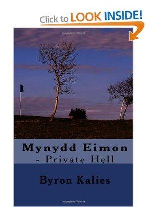 Mynydd Eimon - Private Hell
