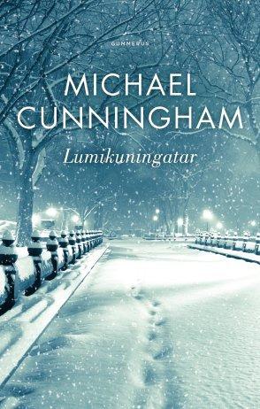 Téléchargez gratuitement des fichiers pdf ebook Lumikuningatar PDF by Michael Cunningham Translator: Raimo Salminen