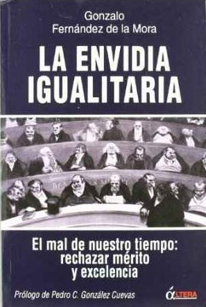 Egalitarian envy the political foundations of social justice by egalitarian envy the political foundations of social justice by gonzalo fernndez de la mora fandeluxe Image collections