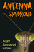 Antenna Syndrome by Alan  Marks