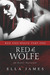 Red & Wolfe, Part I (Red & Wolfe, #1) by Ella James
