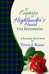 To Capture A Highlander's Heart: The Beginning