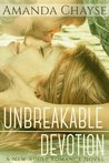 Unbreakable Devotion (Unbreakable, #1)