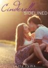 Cinderella Sidelined