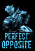 Perfect Opposite by Zoya Tessi