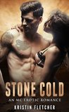 Stone Cold: An MC Erotic Romance