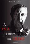 A Face Secreta do Crime
