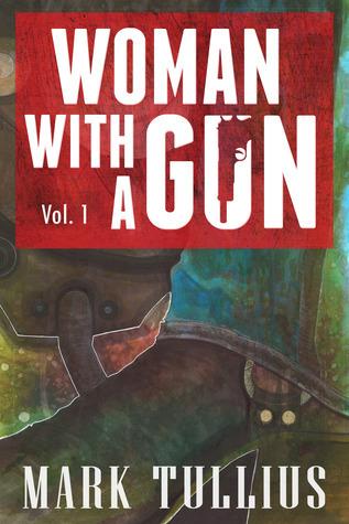 Woman With a Gun (Vol.1 )