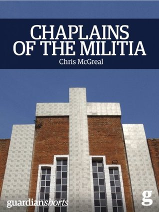 Chaplains of the Militia: The Tangled Story of the Catholic Church during Rwanda's Genocide