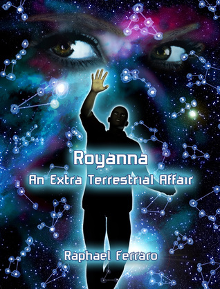 Royanna: An Extraterrestrial Affair