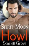 Howl (Spirit Moon, #1)