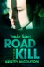 Road Kill (Zombie Games, #4)