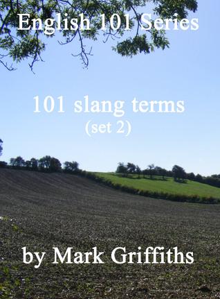 English 101 Series: 101 slang terms (set 2)