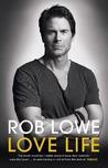 Love Life by Rob Lowe