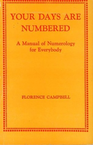 Your days are numbered: A manual of numerology for everybody