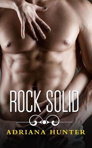 Rock Solid (Seduced By The Rockstar, #3)