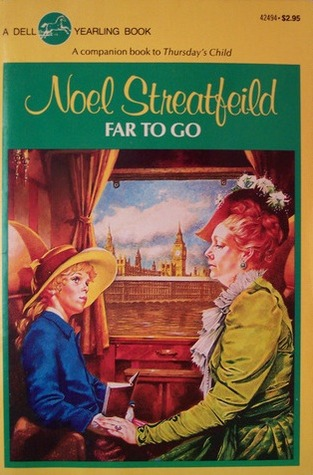 Far to Go by Noel Streatfeild