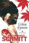 L'élixir d'amour by Éric-Emmanuel Schmitt