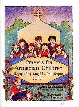 Prayers for Armenian Children Աղօթք...