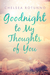 Goodnight to My Thoughts of You by Chelsea Rotunno