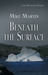 Beneath the Surface (Sgt. W...