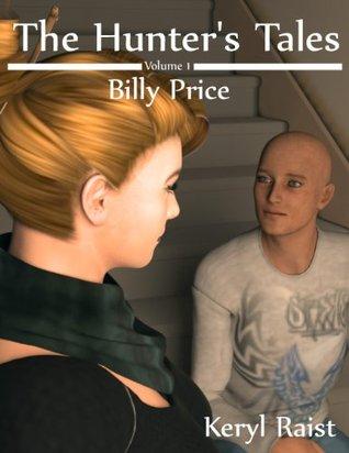 Hunter's Tales Volume 1: Billy Price