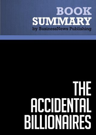 Summary: The Accidental Billionaires - Ben Mezrich